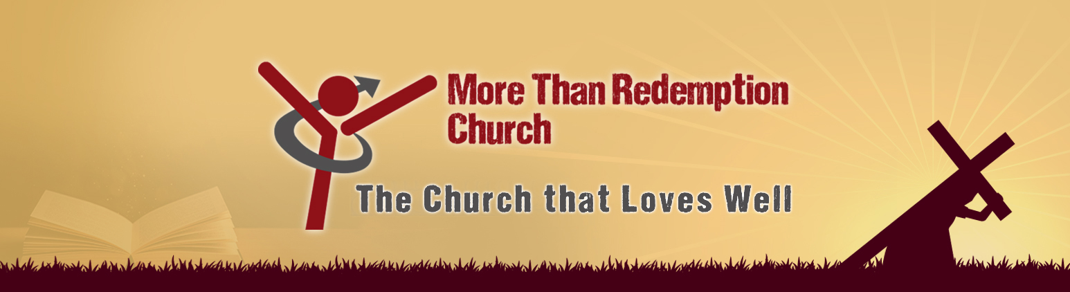 More Than Redemption Church